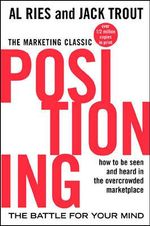 Positioning : The Battle for Your Mind - Al Ries