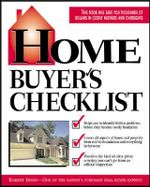 Home Buyer's Checklist : Everything You Need to Know,But Forget to Ask, Before You Buy a Home - Robert Irwin
