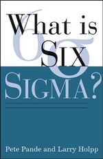 What is Six Sigma? - Peter S. Pande