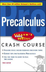Schaum's Easy Outline of Precalculus : Based on Schaum's Outline of Theory and Problems of Precalculus by Fred Safier - Fred Safier