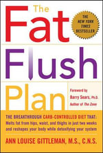 The Fat Flush Plan - Ann Louise Gittleman