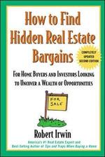 How to Find Hidden Real Estate Bargains - Robert Irwin