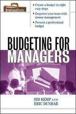 Budgeting for Managers : A Briefcase Book - Sid Kemp