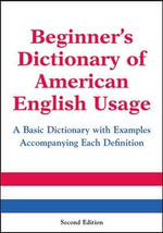 Beginner's Dictionary of American English Usage - P.H. Collin