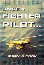 Once a Fighter Pilot - Jerry W. Cook