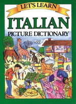 Let's Learn Italian Picture Dictionary : Let's Learn (McGraw-Hill) - Marlene Goodman