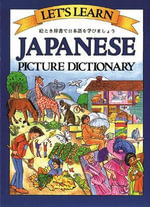 Let's Learn Japanese Picture Dictionary : Picture Dictionary - Marlene Goodman
