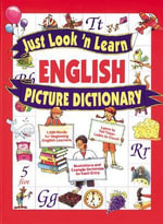 Just Look 'n Learn English Picture Dictionary : Milon Temunot Ivri-Angli - Daniel J. Hochstatter