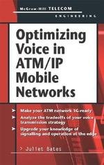 Optimizing Voice in ATM/IP Mobile Networks - Juliet Bates