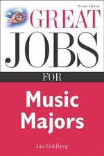 Great Jobs for Music Majors - Jan Goldberg