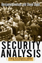 Security Analysis : The classic 1940 edition - Benjamin Graham