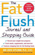 The Fat Flush Journal and Shopping Guide - Ann Louise Gittleman