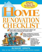 Home Renovation Checklist : Everything You Need to Know to Save Money, Time, and Your Sanity - Robert Irwin
