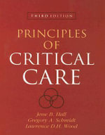 Principles of Critical Care : And Other Stories - Jesse B. Hall