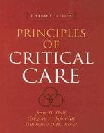 Principles of Critical Care - Jesse B. Hall
