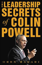 The Leadership Secrets of Colin Powell - Oren Harari