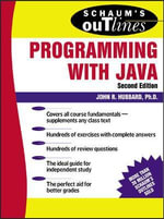 Schaum's Outline of Programming with Java - John R. Hubbard