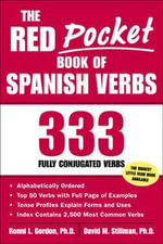 The Red Pocket Book of Spanish Verbs : 333 Fully Conjugated Verbs - Ronni L. Gordon