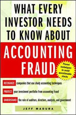 What Every Investor Needs to Know About Accounting Fraud - Jeff Madura