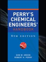 Perry's Chemical Engineers' Handbook - Donald W. Green