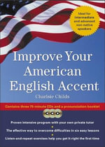 Improve Your American English Accent - Charles Childs