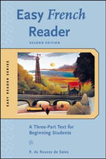 Easy French Reader : A Three-part Text for Beginning Students - R. De Roussy De Sales
