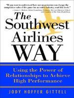 The Southwest Airlines Way - Jody Hoffer Gittell