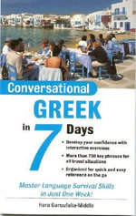 Conversational Greek in 7 Days : Conversational... in 7 Days - Hara Garoufalia-Middle