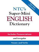 NTC's Super-Mini English Dictionary - Richard Spears