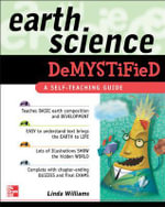 Earth Science Demystified : A Self-teaching Guide - Linda D. Williams