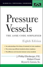 Pressure Vessels : ASME Code Simplified - Philip Ellenberger