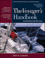 The Voyager's Handbook : The Essential Guide to Blue Water Cruising - Beth A. Leonard