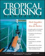 Tropical Cruising Handbook - Mark Smaalders