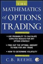 The Mathematics of Options Trading - C.B. Reehl