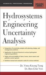 Hydrosystems Engineering Uncertainty Analysis - Yeou-Koung Tung