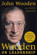 Wooden on Leadership : How to Create a Winning Organizaion - John R. Wooden
