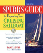 Spurr's Guide to Upgrading Your Cruising Sailboat - Daniel Spurr