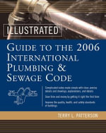 Illustrated Guide to the 2006 International Plumbing and Sewage Codes - Terry L. Patterson
