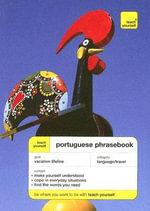 Teach Yourself Portuguese Phrase Book - Sue Tyson-Ward