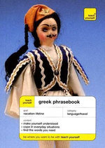 Teach Yourself Greek Phrase Book : Teach Yourself (McGraw-Hill) - Niki Watts