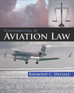 Fundamentals of Aviation Law - Raymond C. Speciale