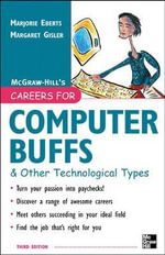 Careers for Computer Buffs and Other Technological Types : Practical and Ethical Aspects - Marjorie Eberts