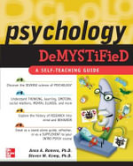 Psychology :  A Self-teaching Guide : The Demystified Series - Anna Romero