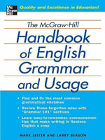 The McGraw-Hill Handbook of English Grammar and Usage - Mark Lester