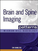 Brain and Spine Imaging Patterns - Chi-Shing Zee