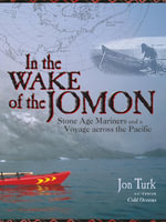 In the Wake of the Jomon - Jon Turk