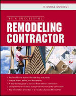 Be a Successful Remodeling Contractor - R. Woodson