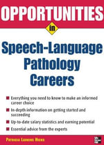 Opportunities in Speech Language Pathology - Patricia Larkins Hicks