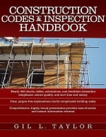 Construction Codes and Inspection Handbook - Gil L. Taylor