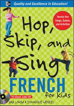 Hop, Skip, and Sing French : An Interactive Audio Program for Kids - Ana Lomba